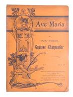Spartito - G. Charpentier - Ave Maria - The Gramophone Company N. 21 - Ed. 1904 - Vecchi Documenti
