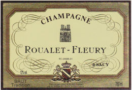 Etiquette Champagne  BRUT TRADITION / ROUALET - FLEURY (51) SACY / 750 Ml - Champagne