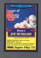 Carte PANINI  SEGA HEROS N° 112 JOE MUSHASHI   (PPP20600) - Trading Cards