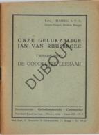 RUISBROEK/Groenendaal  - Gelukzalige Jan Van Ruusbroec - Deel 1 + Deel 2 1932 (R271) - Vecchi