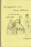 RUISBROEK Heilige Catharina 1981 Met Illustraties (R266) - Vecchi