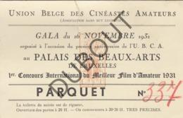 Brussel Union Belge Des Cinéastes Amateurs Beaux-Arts Gala 1931 Toegangsticket (R154) - Vecchi