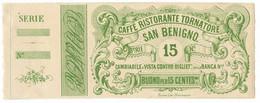 15 CENTESIMI NON EMESSO FIDUCIARIO CAFFÈ RISTORANTE TORNATORE SAN BENIGNO SUP - Altri