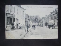 Carte Postale Ancienne D'Etrepagny - Rue Saint-Maur - Entrée D'Etrepagny - Frankreich