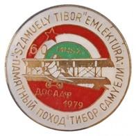 1979. ' 'Szamuely Tibor' Emléktúra' Jelvény (30mm) T:2 - Munten & Bankbiljetten