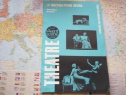 L'Avant-Scène Théâtre N°628 Le Bateau Pour Lipaïa - Alexei Arbuzov Paul Quentin - Cinéma