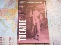 L'Avant-Scène Théâtre N°623 Minette La Bonne Lorraine Jacques Kraemer / C'était... Charles Tordjman - Cinéma