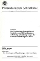 Postvertrag Österreich - Sardinien Von 1853 - Von Dr. Michael Amplatz  (DASV) PgA 156 Aus 2004 - Tariffe Postali