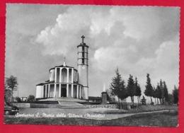 CARTOLINA VG ITALIA - MONTELLO (TV) - Santuario Di S. Maria Della Vittoria - 10 X 15 - 1960 - Treviso