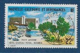 """Nle-Caledonie Aerien YT 161 (PA) """" Hôtel Château Royal """" 1975 Oblitéré - Luftpost"""