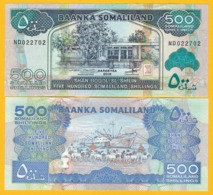 Somaliland 500 Shillings P-6 2016 UNC Banknote - Somalia