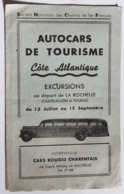 Dépliant Publicitaire Autocars De Tourisme Entrepreneur Cars Rouges Charentais 44 Cours Wilson La Rochelle SNCF - Publicités