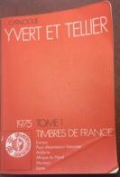 """Catalogue Yvert & TELLIER """"Timbres De France"""" Europa, Pays D'expression Française, Afrique Du Nord, Monaco De 1975 - France"""