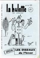 La Hulotte Des Ardennes, N° 8 ; Spécial Les Oiseaux De L'Hiver - Nature