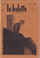 La Hulotte Des Ardennes, N° 11 ; Le Pic Epeiche, Une Vie De Fouine - Nature