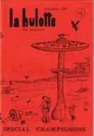 La Hulotte Des Ardennes, N° 14 ; Spécial Champignons - Nature