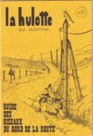 La Hulotte Des Ardennes, N° 20 ; Guide Des Oiseaux Au Bord De La Route - Nature