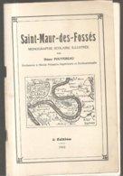Saint-Maur-des-Fossés Monographie Scolaire Illustrée Par Henry Pouvereau 5 ème Edition 1942 - Ile-de-France
