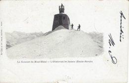 74 CHAMONIX MONT BLANC OBSERVATOIRE JANSSEN AU SOMMET DU MONT BLANC  Editeur DUCLOZ 216 - Chamonix-Mont-Blanc