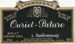 Etiquette Champagne  BRUT  GRAND CRU BLANC DE BLANCS / Ouriet - Pature (51) AMBONNAY / 750 Ml - Champagne