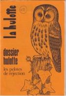 La Hulotte Des Ardennes, N° 25 ; Dossier Hulotte - Nature