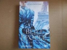 Belle époque (Elizabeth Ross) éditions Robert Laffont De 2015 - Bücher, Zeitschriften, Comics