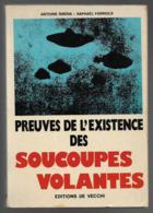 Ribera & Farriols Preuves De L'existence  Des Soucoupes Volantes - Esoterismo