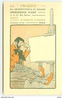 PARIS XIV - Le Croquis - Imprimerie D'Art - Charpentier & Segaud - 23 Et 25 Rue Dareau - Distretto: 14