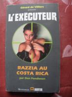 L'exécuteur N° 196 Razzia Au Costa Rica - Libros, Revistas, Cómics