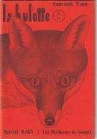La Hulotte Des Ardennes, N° 33/34 Numéro Double 72 Pages ; Spécial Rage 2, Les Malheurs De Goupil - Natura