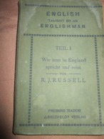 ENGLISH TAUGHT BY AN ENGLISHMAN, R.J.RUSSELL FREIBURG 1911 - Inglés/Gramática