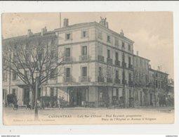 84 CARPENTRAS CAFE BAR D ORIENT PAUL REYNARD PROPRIETAIRE CPA BON ETAT - Carpentras