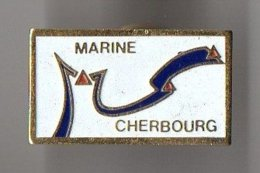 Pin's De La  Marine De Cherbourg - Marine Nationale - Militaria