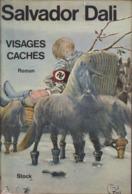 Salvador DALI Visages Cachés Éditions Stock (EO, 1973) - Arte