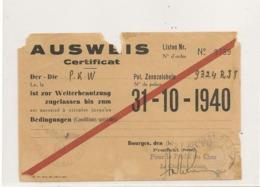 FRANCE 1940 CERTIFICAT AUTORISATION DE CIRCULER - Marcophilie (Lettres)