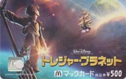 Carte Japon - DISNEY MCDONALD'S - Film - TREASURE PLANET - Japan Prepaid Movie Card - MAC DONALDS MC DONALDS MAC DONALD - Disney