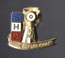 Pin's SHR Du 1er Régiment D' Infanterie De La Garde Républicaine - Gendarmerie Nationale - Militaria