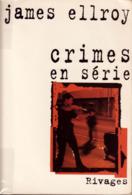 James ELLROY Lot De 5 Romans Policiers En Éditions Originales (1997/2014) - Boeken, Tijdschriften, Stripverhalen