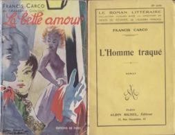 Francis CARCO: Lot De 4 Romans (1922/1952) - Boeken, Tijdschriften, Stripverhalen