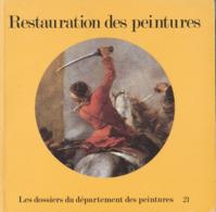 Restauration Des Peintures (Éd. Réunion Des Musées Nationaux, 1980) - Arte