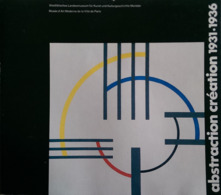 Abstraction Création 1931/1936 Catalogue Expo Musée D'Art Moderne De Paris 1978 - Arte