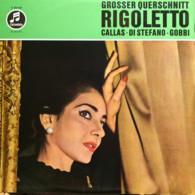 * LP *   VERDI: RIGOLETTO - CALLAS, DI STEFANO, GOBBI / MAILÄNDER SCALA / TULLIO SERAFIN - Oper & Operette