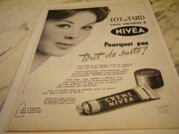 ANCIENNE PUBLICITE TOT AU TARD CREME NIVEA 1961 - Perfume & Beauty