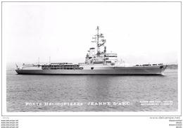 Photo Cpsm Cpm Bateaux Et Navires. Porte Hélicoptères JEANNE D'ARC Marine De Guerre. Pour Aubervilliers 1967 - Ships