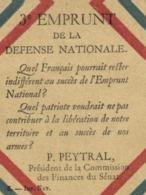 3e EMPRUNT DE LA DEFENSE NATIONALE P Peytral President De La Commision Des Finances Du Senat RV Souscivez - Patriotiques