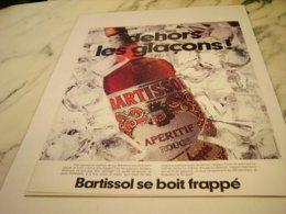 ANCIENNE  PUBLICITE DEHORS LES GLACON BARTISSOL 1978 - Alcohols