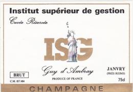 Etiquette Champagne BRUT Cuvée Réservée ISG (Statue De La Liberté) / Guy D'Ambray( 51) JANVRY/ 75 Cl - Champagne