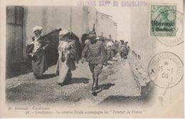 Campagne Du Maroc 1907-08-Casablanca - N°96 Le Général Drude Accompagne Les Femmes De France - Casablanca