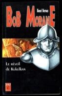 """BOB MORANE : """"Le Réveil De Kukulkan"""" Par Henri VERNES -  N°  22 - Edition Claude LEFRANC - Aventures. - Sin Clasificación"""