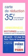 Carte De Reduction  POUR LA FOIRE DE PARIS   Mai 1994 - Tickets - Entradas